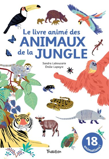 Couverture de «Le livre animé des animaux de la jungle»
