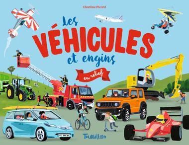 Couverture de «Les véhicules et engins en relief»