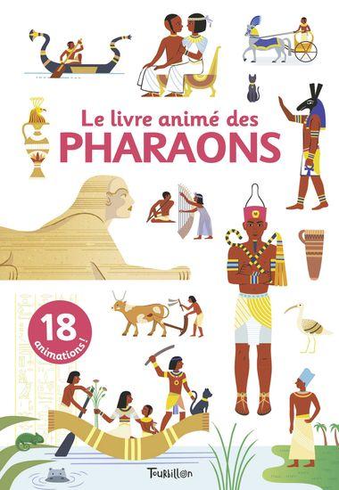 Couverture de «Le livre animé des pharaons»
