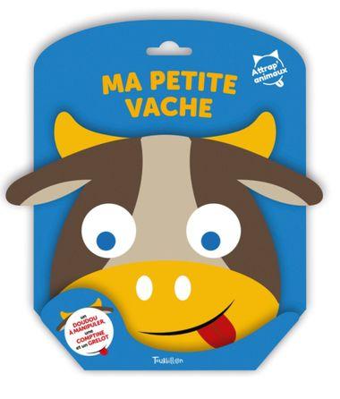 Couverture de «Attrap'Animaux – Ma petite vache»