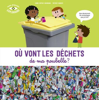 Couverture de «Où vont les déchets de ma poubelle ? NE»