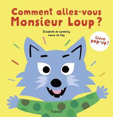 Couverture de «Comment allez-vous, Monsieur Loup ?»