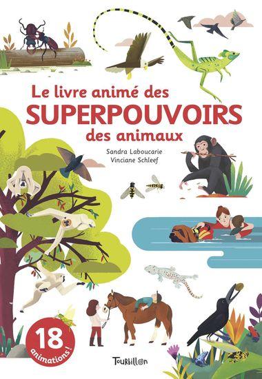 Couverture de «Le livre animé des superpouvoirs des animaux»