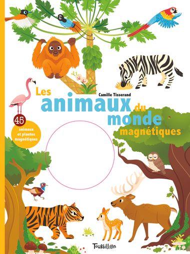 Couverture de «Les animaux du monde magnétiques»