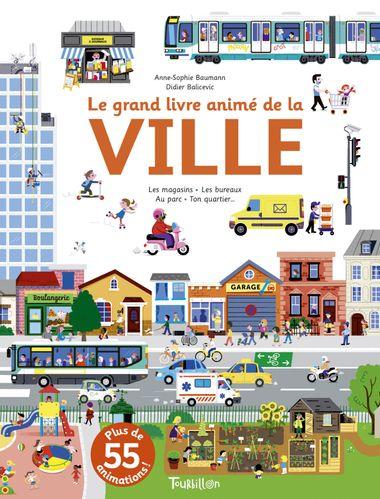 Couverture de «Le grand livre animé de la ville»