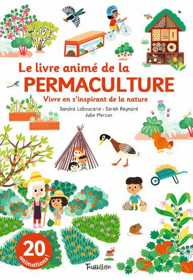 Couverture de «Le livre animé de la permaculture»