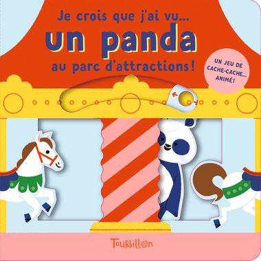 Couverture de «Je crois que j'ai vu un panda… au parc d'attractions !»
