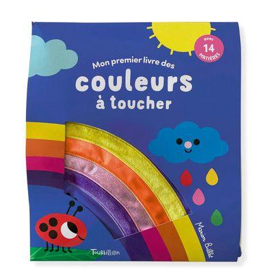 Couverture de «Mon premier livre des couleurs à toucher»