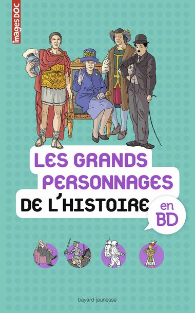 Couverture de «Les grands personnages de l'histoire en BD»