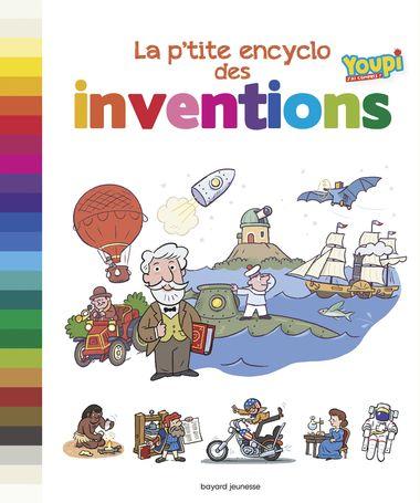 Couverture de «La p'tite encyclo des grandes inventions»