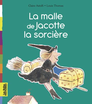 Couverture de «La malle de Jacotte la sorcière»