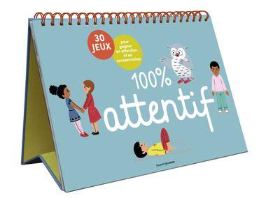 Couverture de «100% attentif – 30 jeux pour gagner en attention et en concentration»