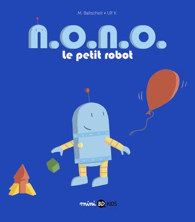Couverture de «N. O. N. O. le petit robot»