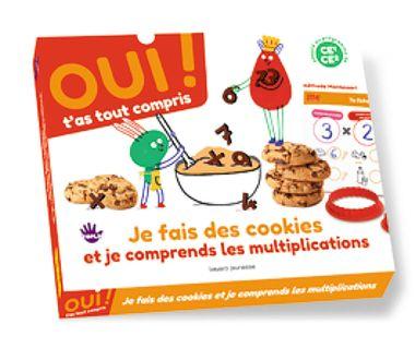 Couverture de «Oui t'as tout compris/ Cuisine des cookies avec les multiplications»