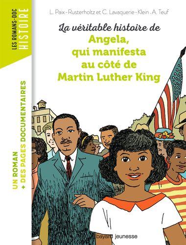 Couverture de «La véritable histoire d'Angela, qui manifesta au côté de Martin Luther King»