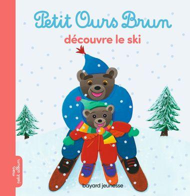 Couverture de «Petit Ours Brun découvre le ski»