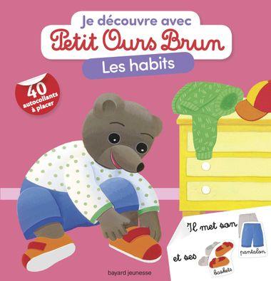 Couverture de «Je découvre les habits avec Petit Ours Brun»