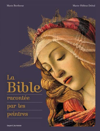 Couverture de «La Bible racontée par les peintres»