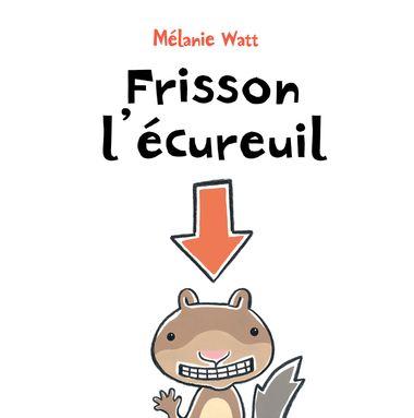 Couverture de «Frisson l'écureuil»
