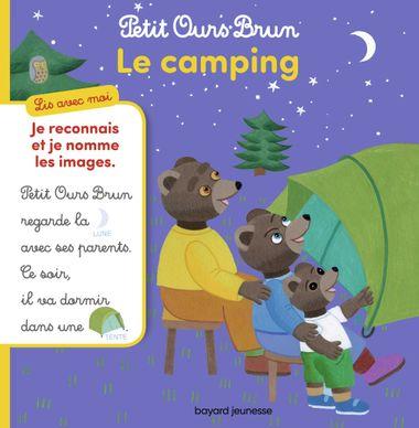 Couverture de «Petit Ours Brun, lis avec moi – Le camping»