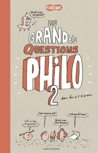 Couverture de «Les grandes questions philo 2 pour les 7 à 107 ans»