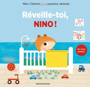 Couverture de «Réveille-toi, Nino !»
