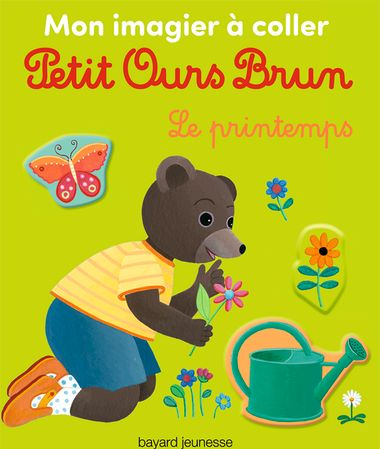 Couverture de «Mon imagier à coller Petit Ours Brun – Le printemps»