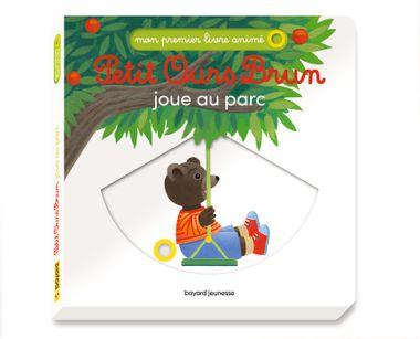 Couverture de «Petit Ours Brun joue au parc – Mon premier livre animé»