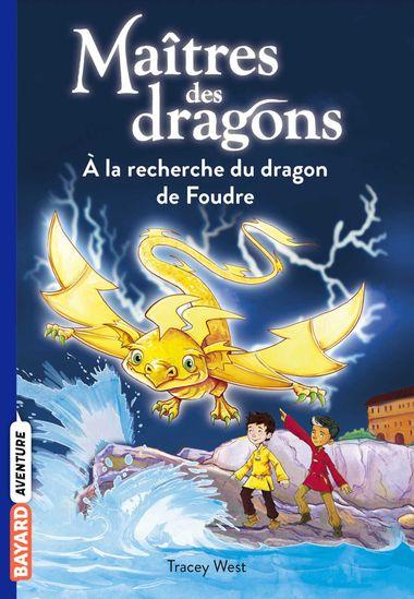 Couverture de «À la recherche du dragon de Foudre»
