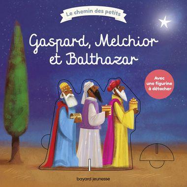Couverture de «Gaspard, Melchior et Balthazar»