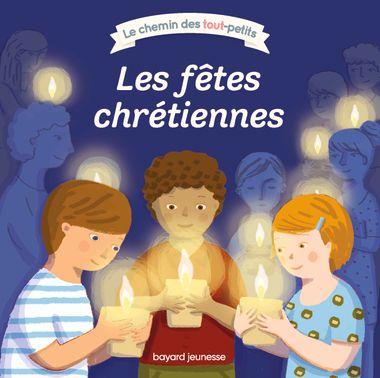 Couverture de «Les fêtes chrétiennes»