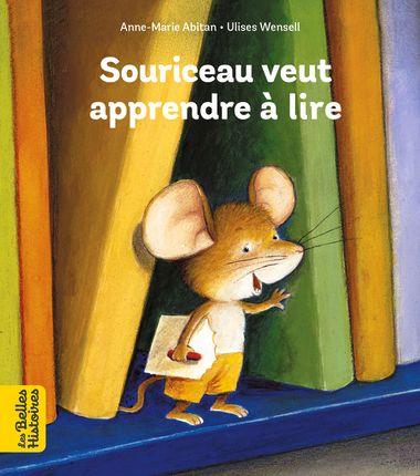 Couverture de «Souriceau veut apprendre à lire»