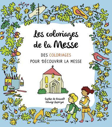 Couverture de «Les coloriages de la messe»