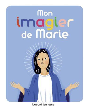 Couverture de «Mon imagier de Marie»