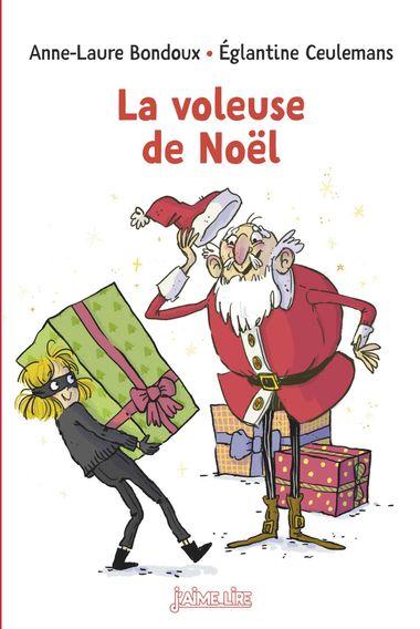 Couverture de «La voleuse de Noël»