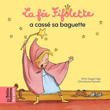 Couverture de «La fée Fifolette a cassé sa baguette»