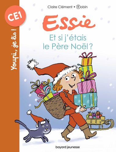 Couverture de «Essie – Et si j'étais le Père Noël ?»