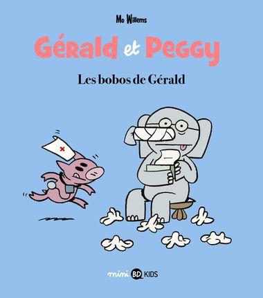 Couverture de «Gérald et Peggy n°3 Les bobos de Gérald»