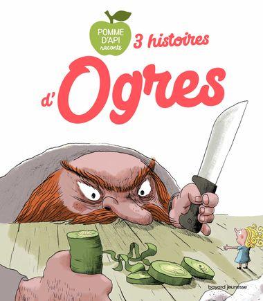 Couverture de «3 histoires d'ogres»