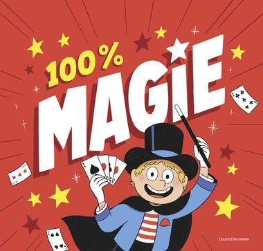 Couverture de «100 % magie !»