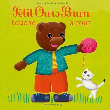 Couverture de «Petit Ours Brun touche à tout»