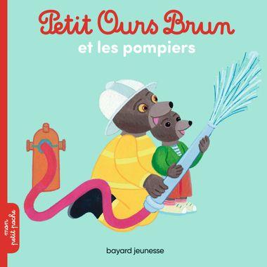 Couverture de «Petit Ours Brun et les pompiers»