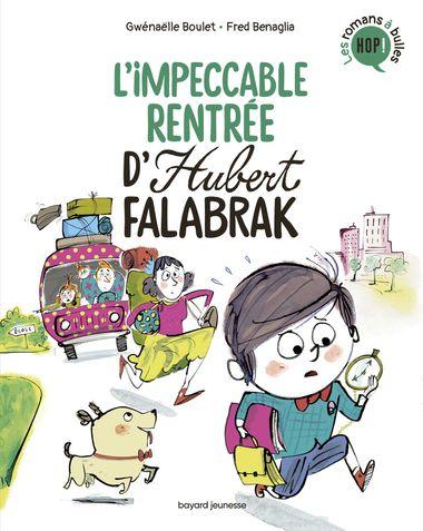 Couverture de «L'impeccable rentrée d'Hubert Falabrak»