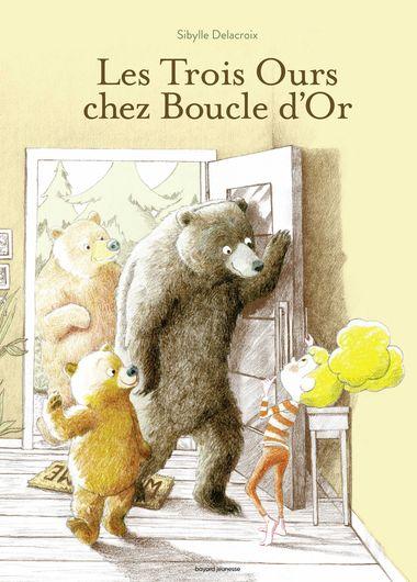 Couverture de «Les trois ours chez Boucle d'or»