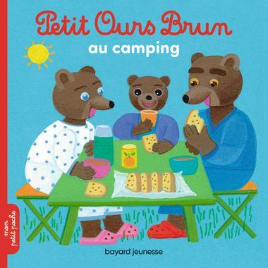 Couverture de «Petit Ours Brun au camping»