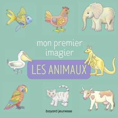 Couverture de «Mon premier imagier – Les animaux»