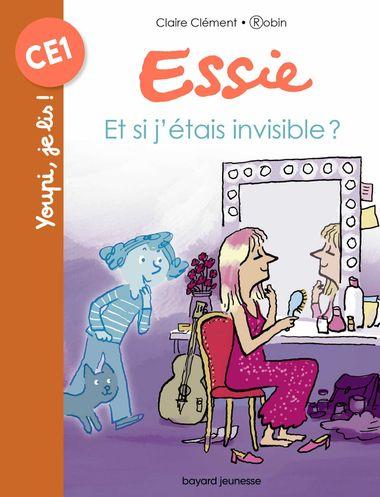 Couverture de «Essie – Et si j'étais invisible ?»