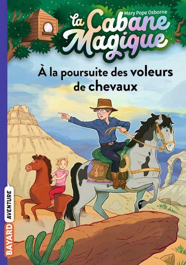 Couverture de «À la poursuite des voleurs de chevaux»