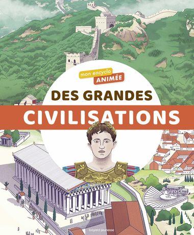 Couverture de «Mon encyclo animée des grandes civilisations»