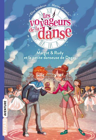 Couverture de «Margot et Rudy, et la petite danseuse de Degas»